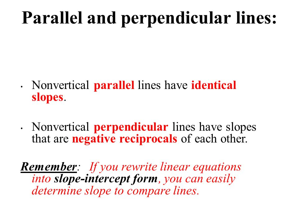 Parallel and perpendicular lines: