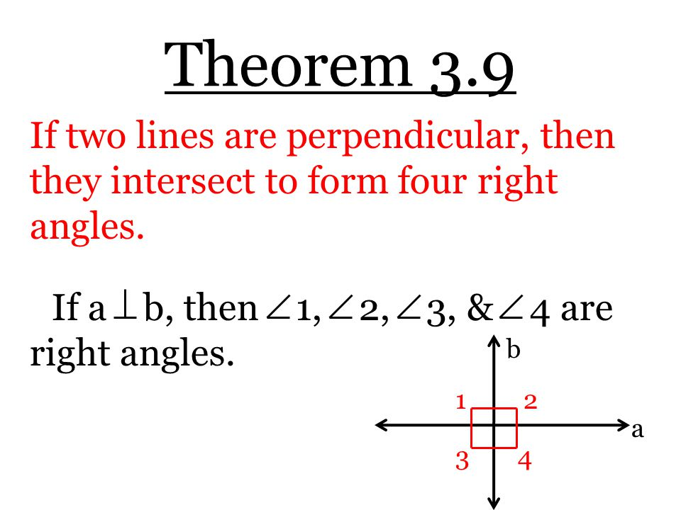 Prove Theorems About Perpendicular Lines - ppt download