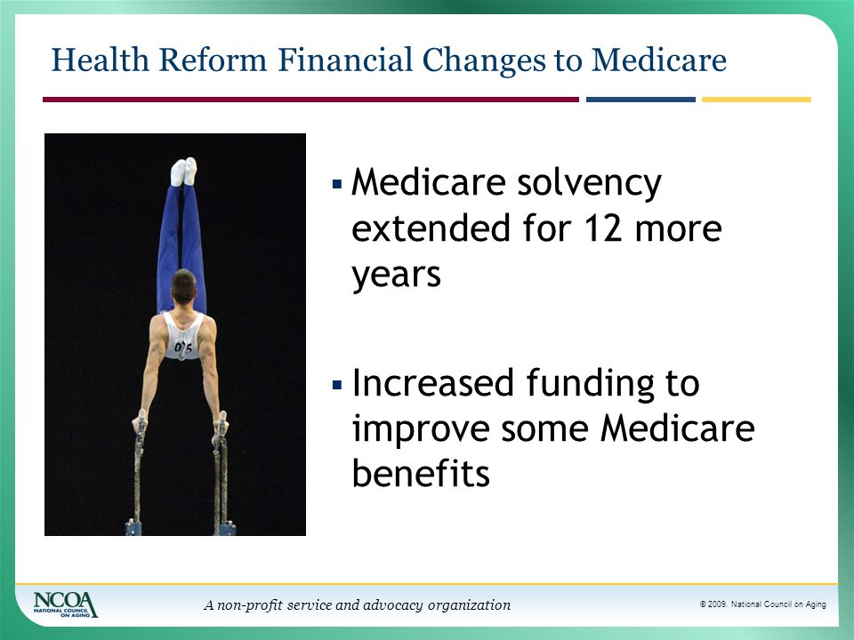 Health Reform Financial Changes to Medicare