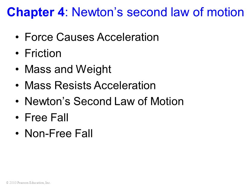 Chapter 4 Newton S Second Law Of Motion