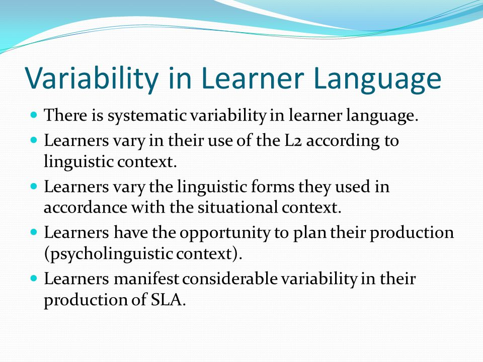 Variability in Learner Language