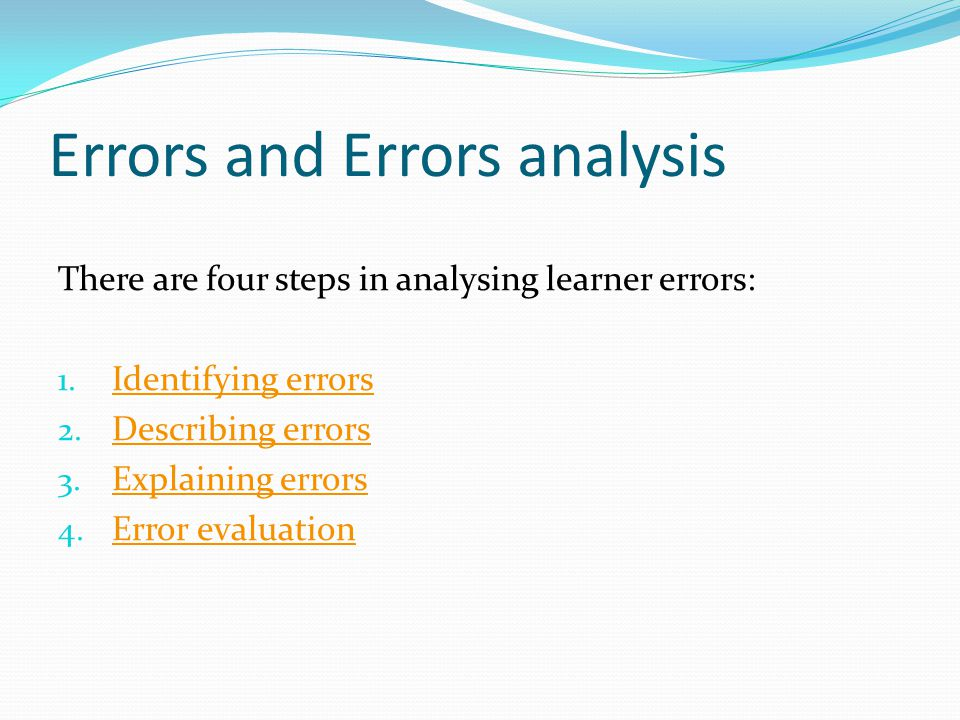 Errors and Errors analysis