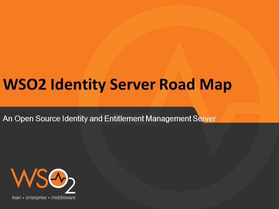 WSO2 Identity Server Road Map