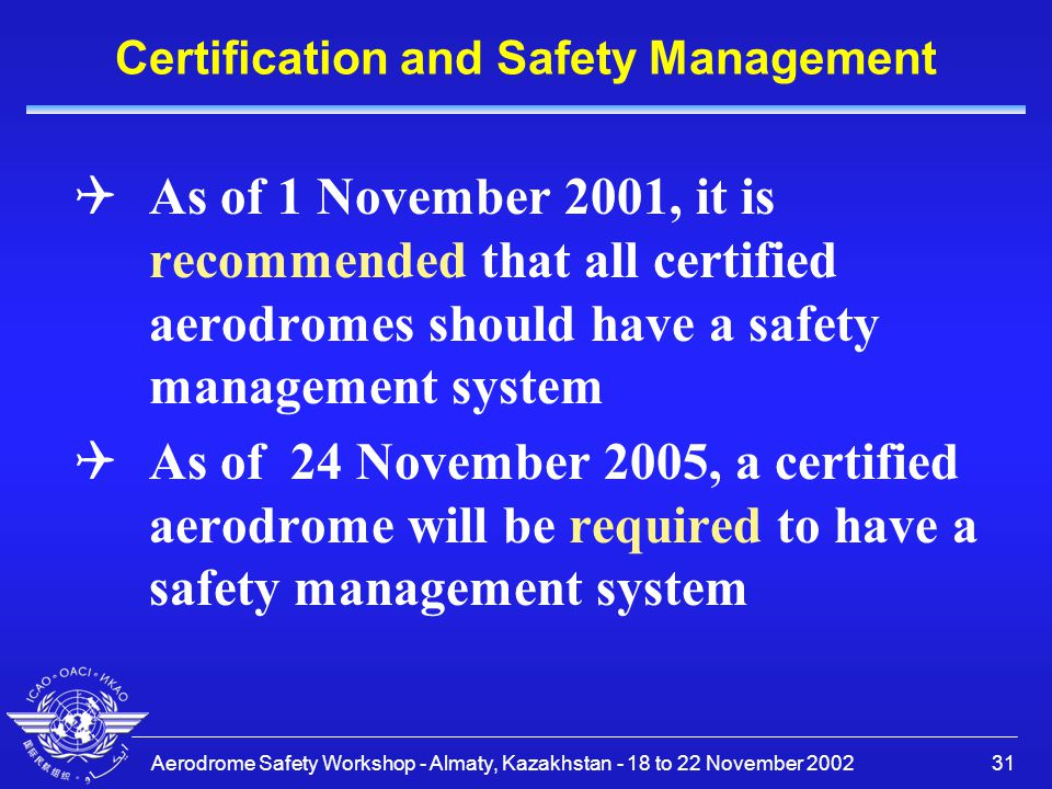 Certification and Safety Management