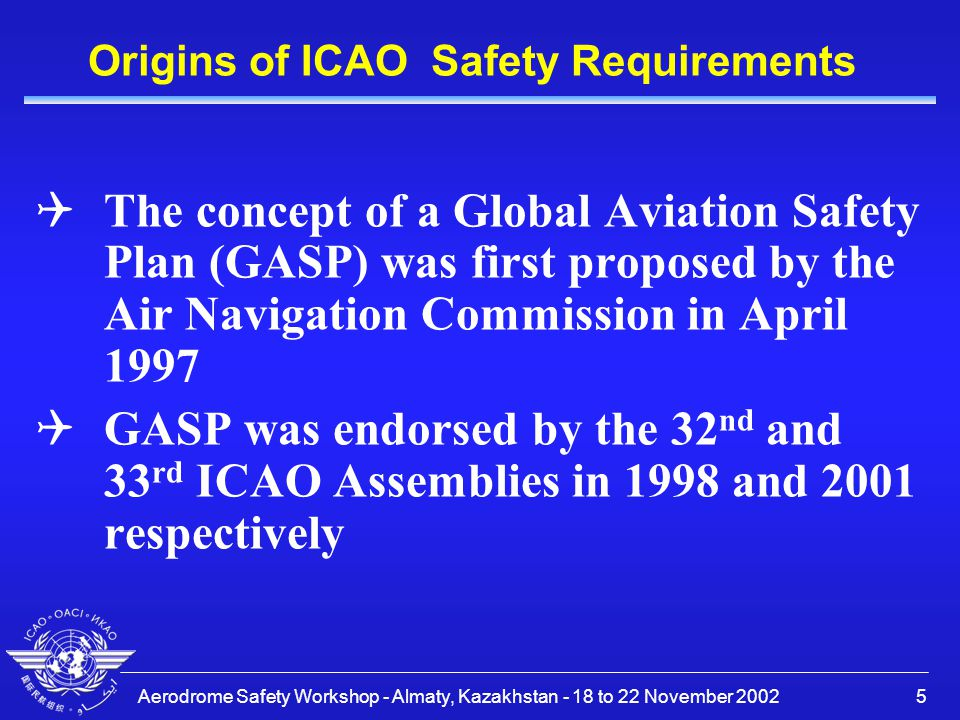 Origins of ICAO Safety Requirements