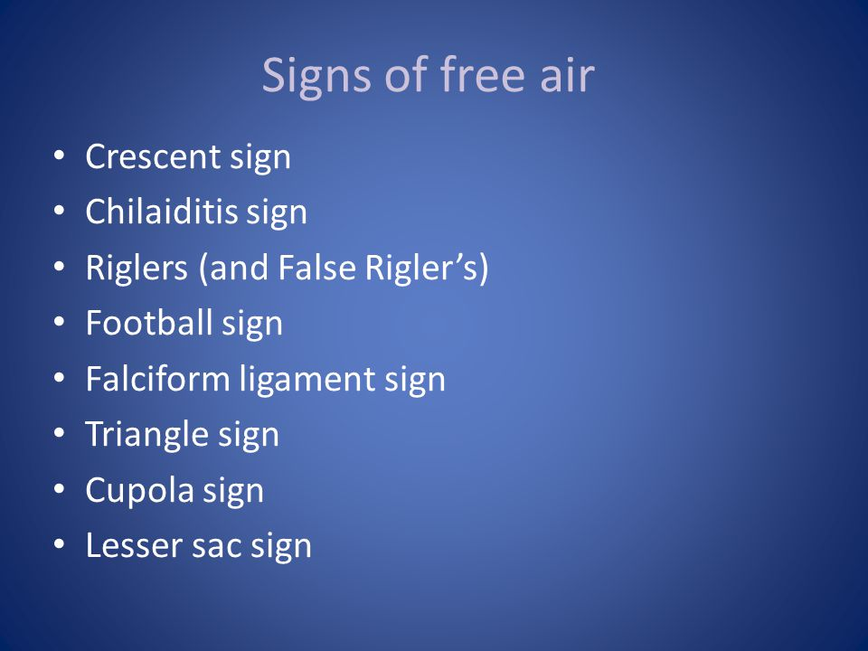 Signs of free air Crescent sign Chilaiditis sign
