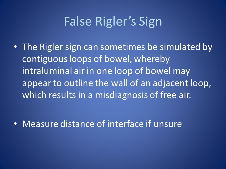 False Rigler's Sign