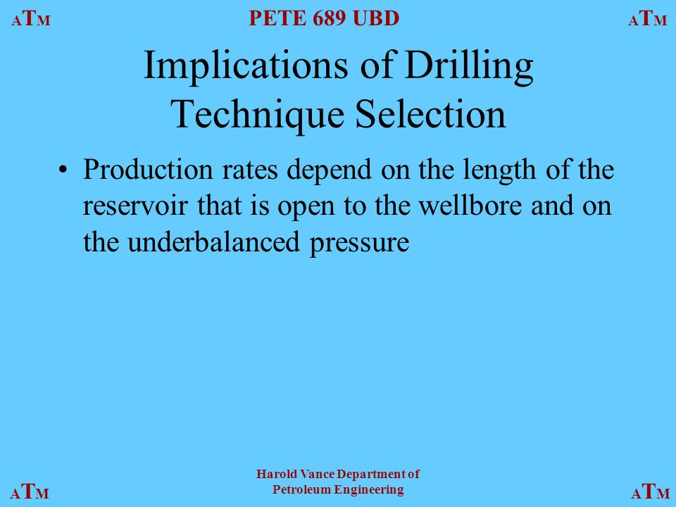 Implications of Drilling Technique Selection