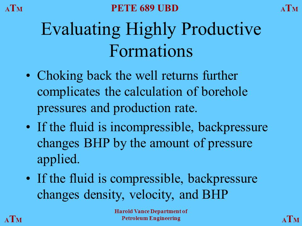 Evaluating Highly Productive Formations