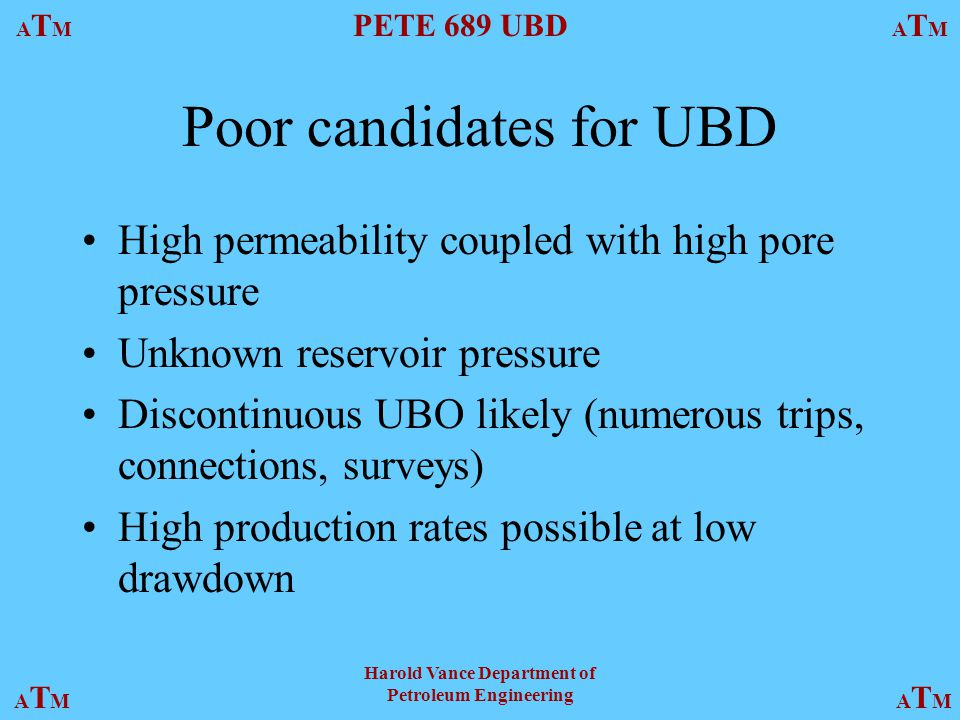 Poor candidates for UBD