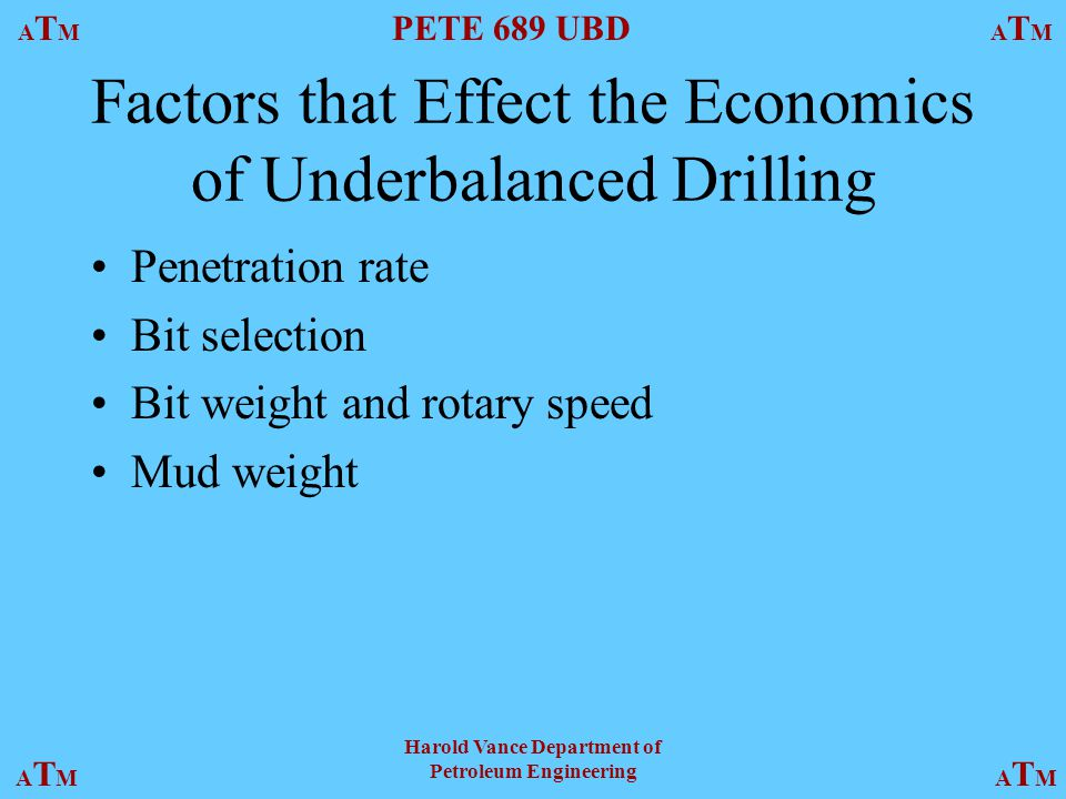 Factors that Effect the Economics of Underbalanced Drilling