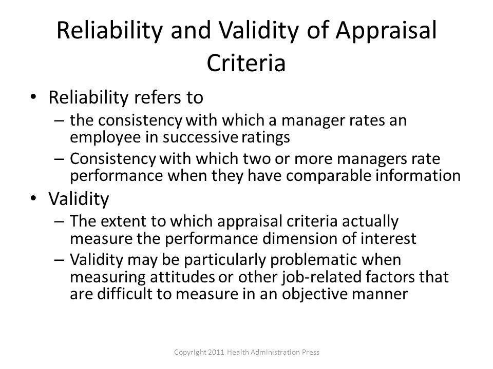Reliability and Validity of Appraisal Criteria