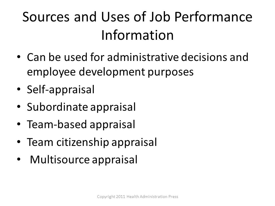 Sources and Uses of Job Performance Information