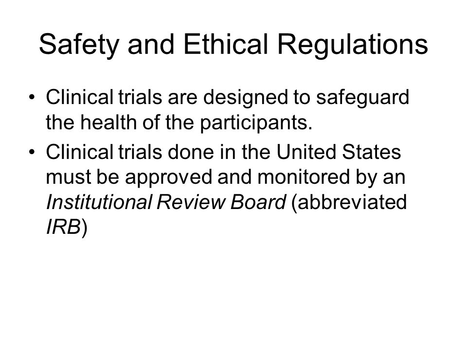 Safety and Ethical Regulations