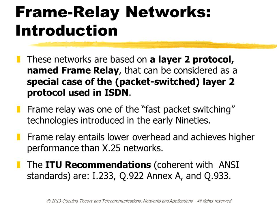 history and uses of frame relay This paper considers the protection of traffic using the frame relay service first, we briefly describe the structure and functionality of the frame relay interface.