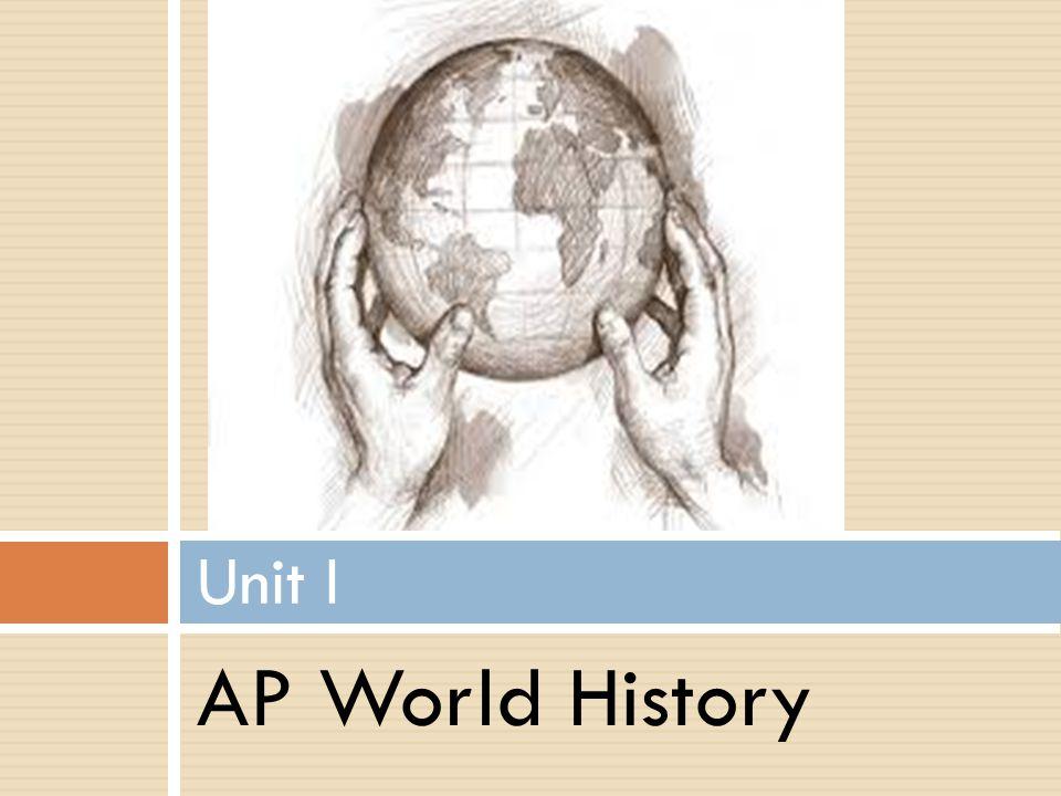 Unit I AP World History