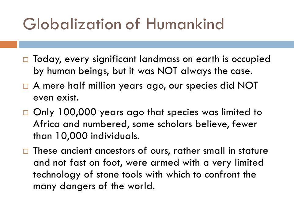 Globalization of Humankind
