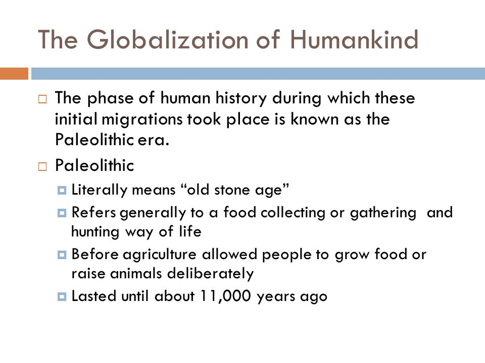 The Globalization of Humankind