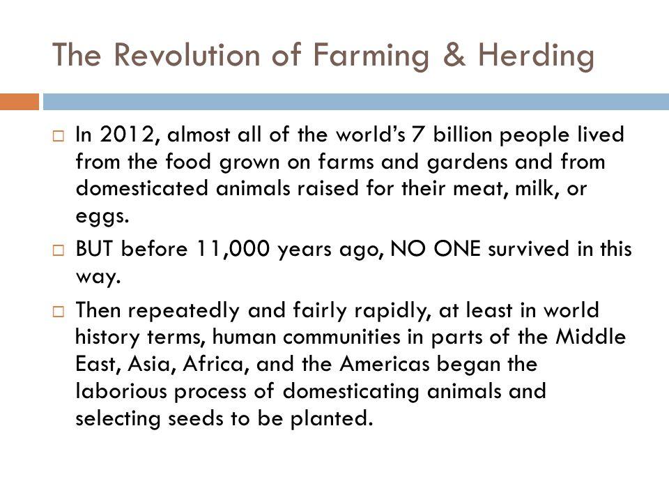 The Revolution of Farming & Herding