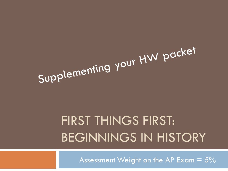 First things first: Beginnings in History