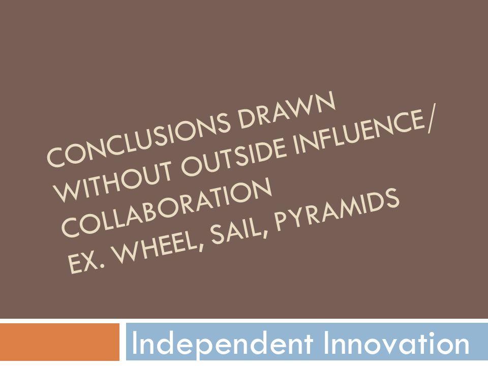 Independent Innovation