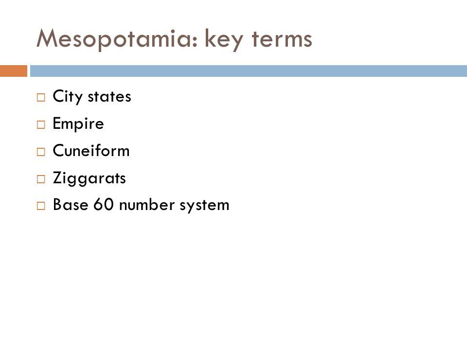 Mesopotamia: key terms