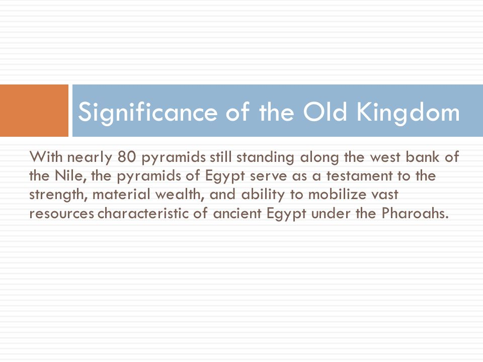 Significance of the Old Kingdom
