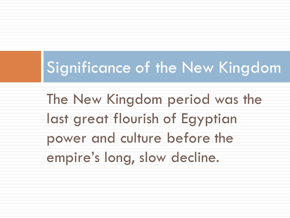 Significance of the New Kingdom