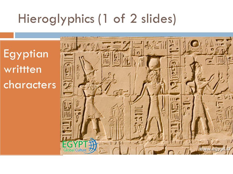 Hieroglyphics (1 of 2 slides)