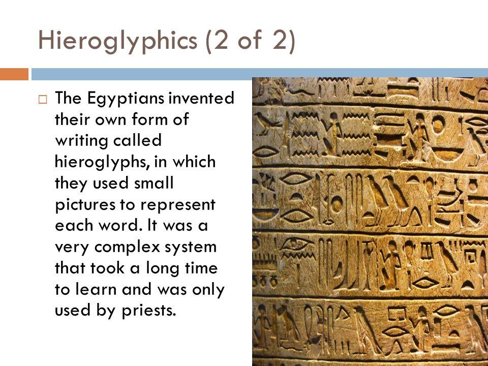 Hieroglyphics (2 of 2)