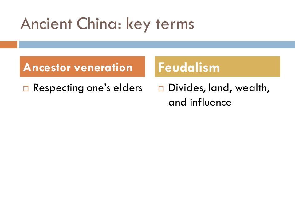 Ancient China: key terms