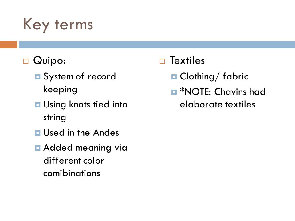 Key terms Quipo: Textiles System of record keeping
