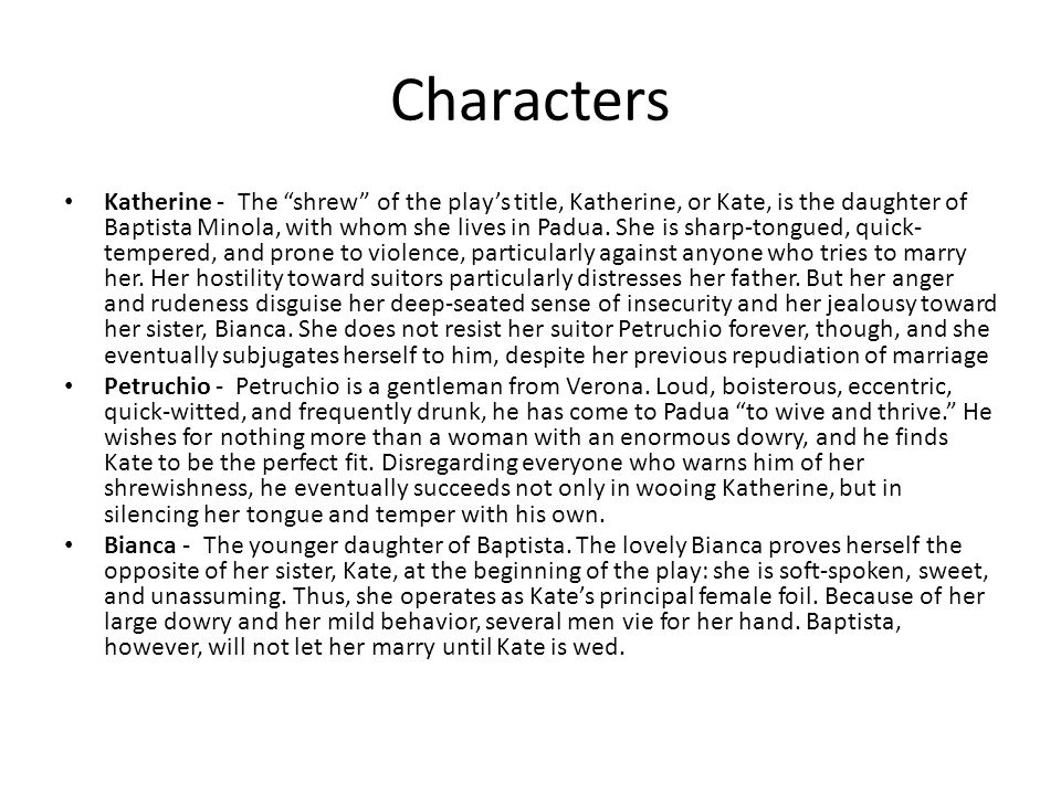 an evaluation of the character of petruchio in the novel the taming of the shrew by william shakespe 2018-6-3 comes at petruchio's beckoning the veriest shrew, in  the taming of the shrew summary character  text of the taming of the shrew by william shakespeare.