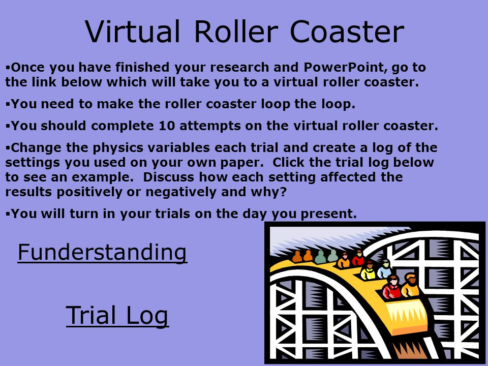 What goes up must come down roller coaster physics ppt for Paper roller coaster loop template