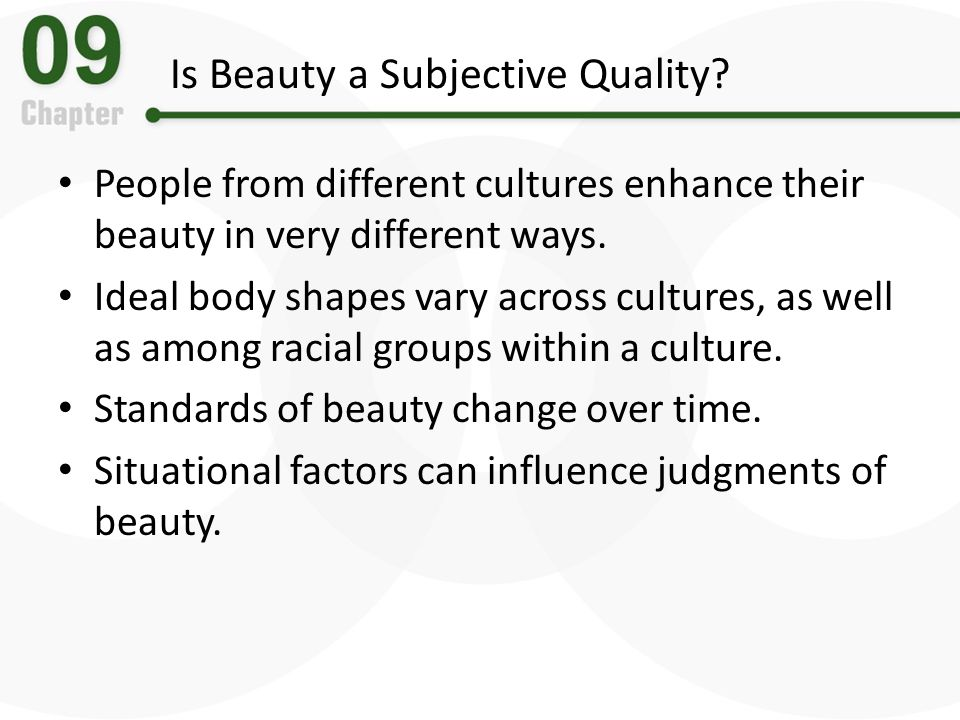 beauty is subjective Why is the beauty industry so successful why do we mostly think that movie stars are more beautiful than ordinary people how do research determine that.