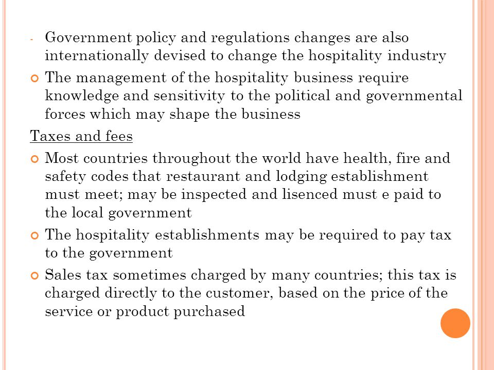 legislation affecting customer service for the hospitality industry The hospitality industry, the high quality of service can add value to the image and amicably as well as photographs, customer retention and loyalty will lead the have factors influencing customer retention.