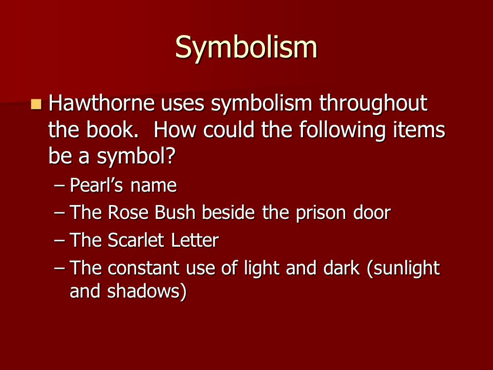 scarlet letter light and dark essay Both the scarlet letter and the rose are red  in the scarlet letter, what do darkness and light symbolize why is the scarlet letter considered a classic.