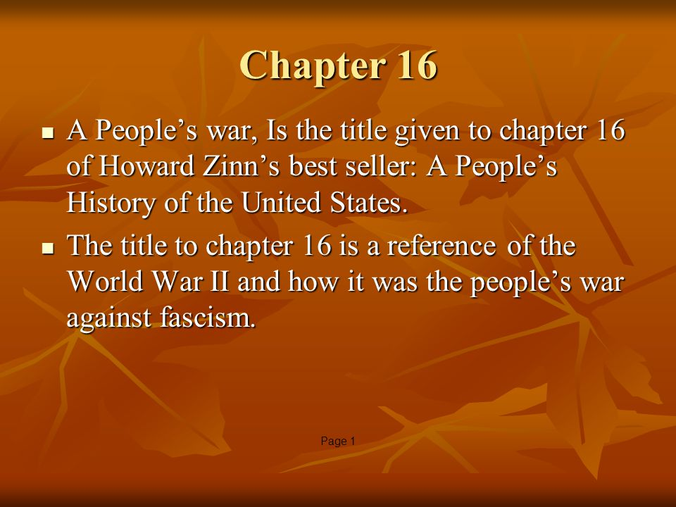 zinn chapter 8 summary Zinn chapter 10 summary essay 1236 words | 5 pages chapter 10 the other civil war chapter 10 describes a behind the scenes war between the people of the united states that is not often mentioned or spoken about.