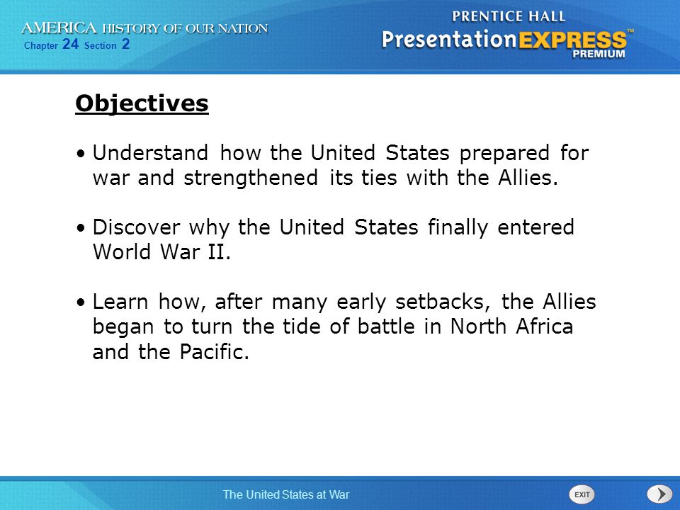Objectives Understand how the United States prepared for war and strengthened its ties with the Allies.