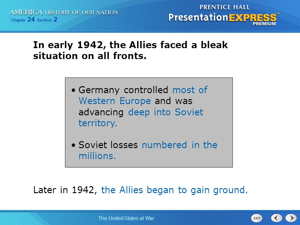 In early 1942, the Allies faced a bleak situation on all fronts.