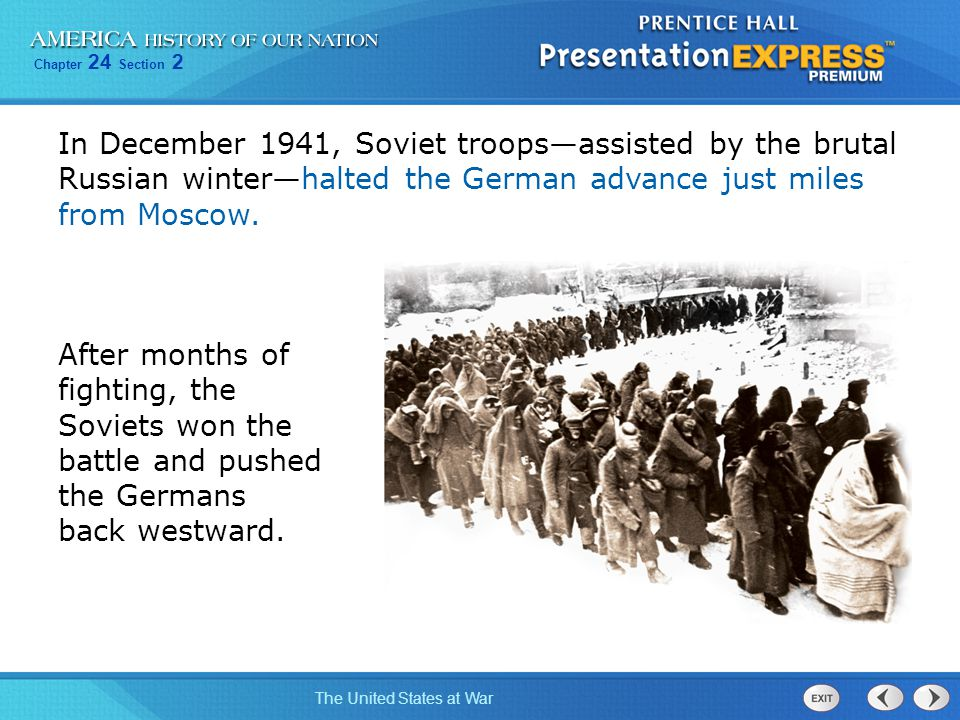 In December 1941, Soviet troops—assisted by the brutal Russian winter—halted the German advance just miles from Moscow.