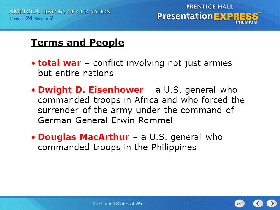 Terms and People total war – conflict involving not just armies but entire nations.