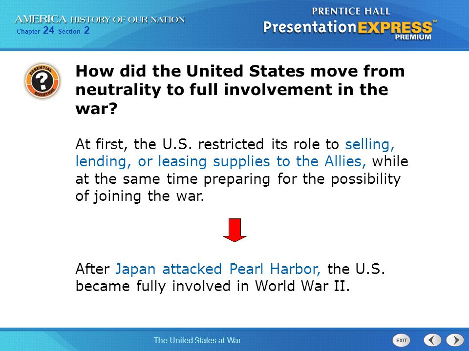 How did the United States move from neutrality to full involvement in the war