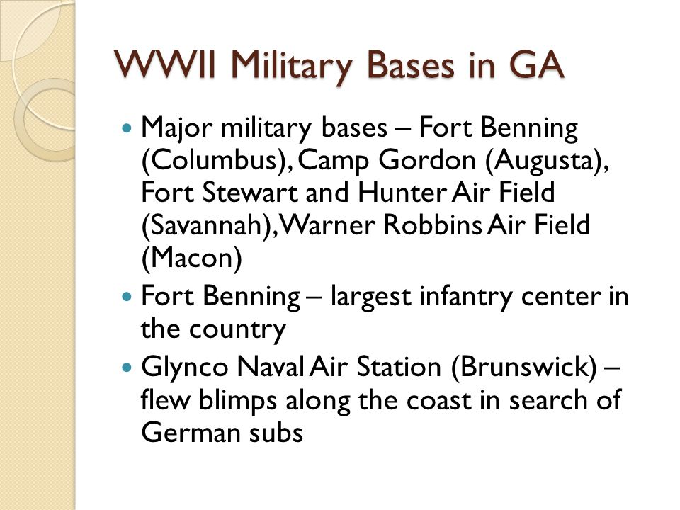Ss8h9 the student will describe the impact of world war ii on wwii military bases in ga publicscrutiny Gallery
