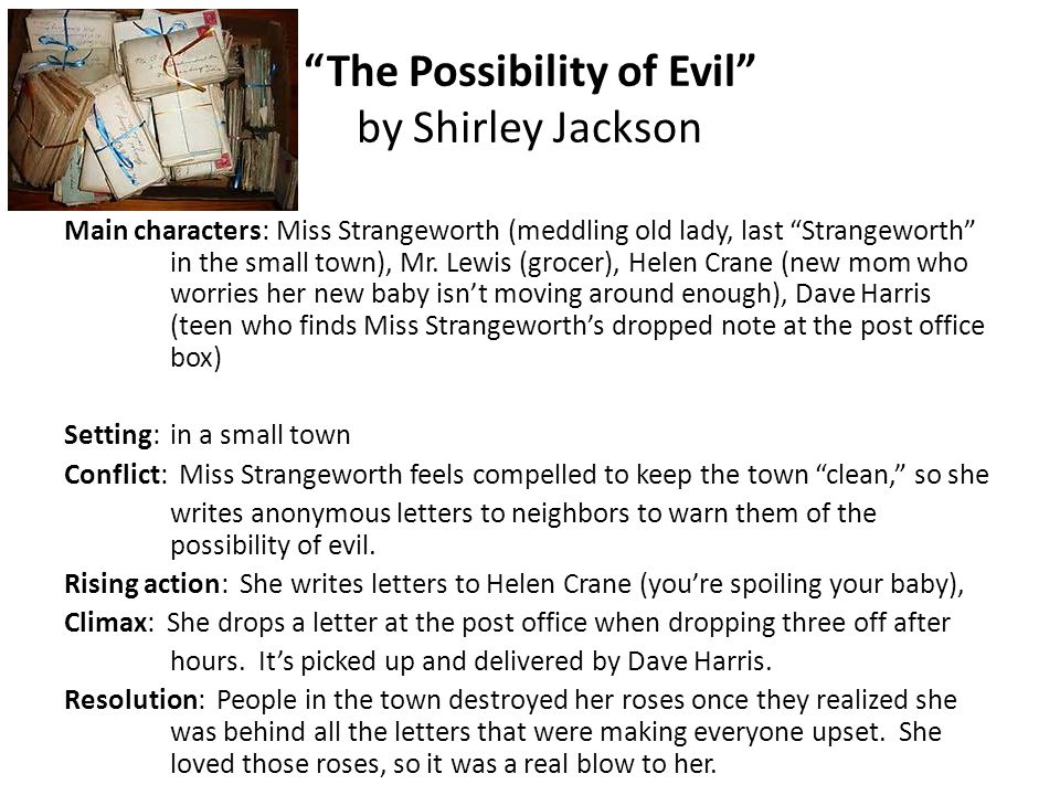 an analysis of the use of irony in shirley jacksons the possibility of evil hernando tellezs just la