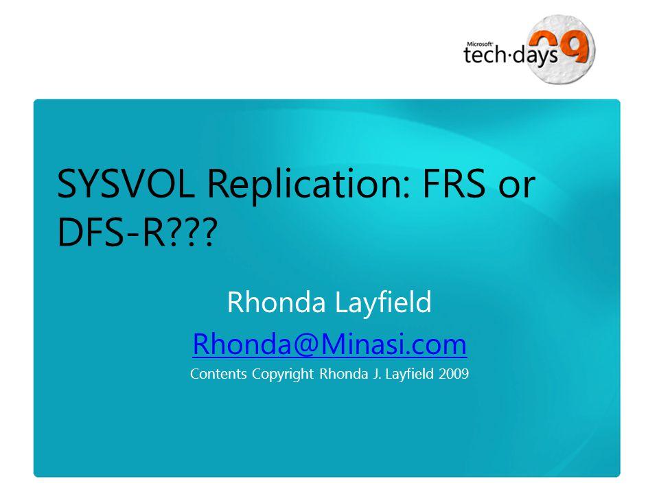 SYSVOL Replication: FRS or DFS-R???