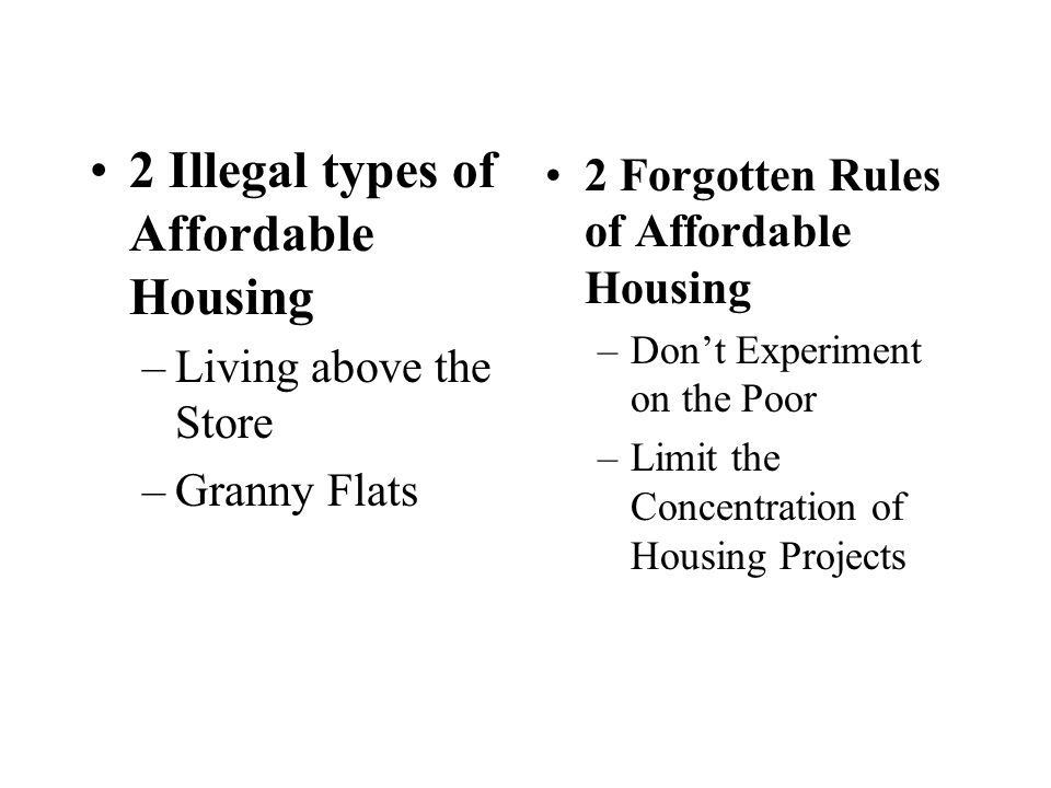 2 Illegal types of Affordable Housing