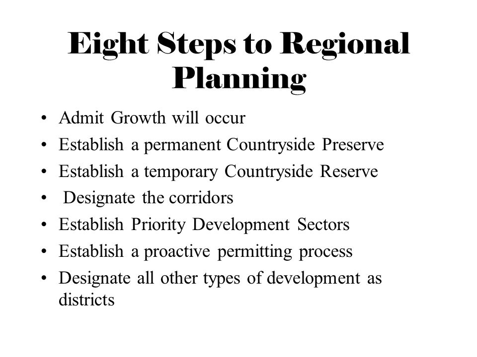 Eight Steps to Regional Planning