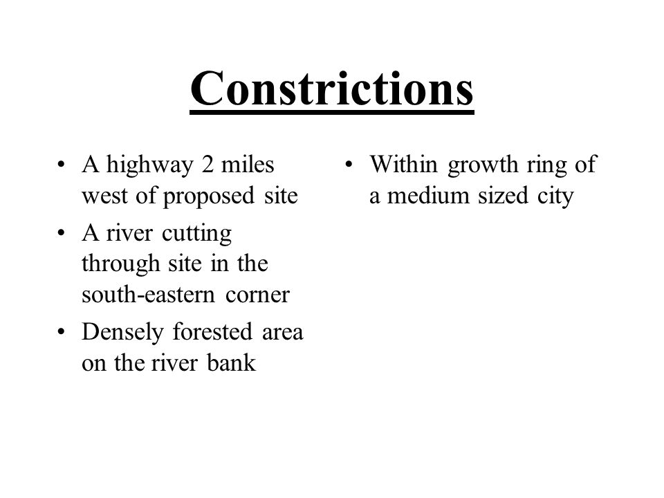 Constrictions A highway 2 miles west of proposed site