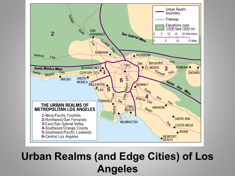 Urban Realms (and Edge Cities) of Los Angeles